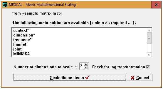 Figure 1: Scales for MRSCAL in Hamlet II